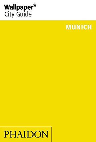 Wallpaper* City Guide Munich 2014 (Wallpaper City Guides) (Wallpaper Guide 2014)