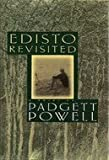 Edisto Revisited, Padgett Powell, 0805042377