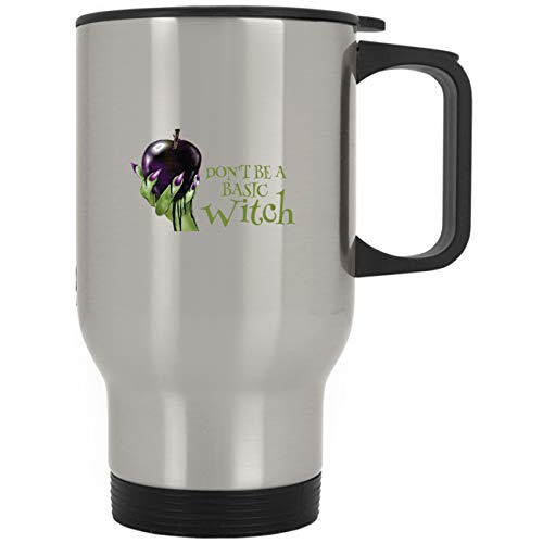 Don't Be a Basic Witch Funny Halloween Gifts Idea For Mens Womens Family Travel Mug -
