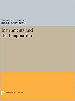 Book Instruments and the Imagination (Princeton Legacy Library)