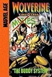 img - for The Buddy System (Wolverine: First Class) book / textbook / text book
