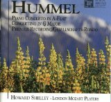 Hummel: Piano Concerto in A flat, Concertino in G