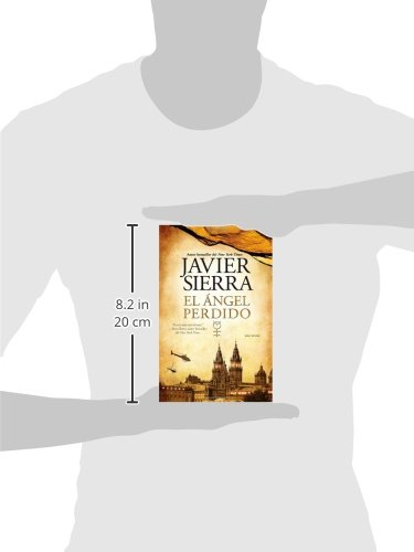 Amazon.com: El angel perdido: Una novela (Atria Espanol) (Spanish Edition) (9781451641387): Javier Sierra: Books