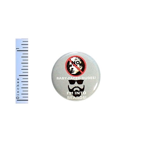 Funny Button Beards No Baby-Faced Dudes Geekery Nerdy Pin Pinback Gift 1