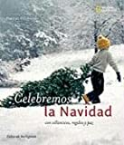 Celebremos la Navidad (Fiestas del mundo / Holidays Around the World)