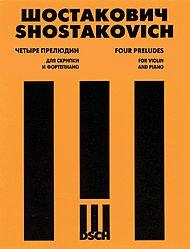Dmitri Shostakovich Dsch String - Shostakovich: 4 Preludes, Op. 34 (arr. for violin)