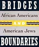 Bridges and Boundaries, Irving Howe and Gretchen S. Sorin, 0807612804