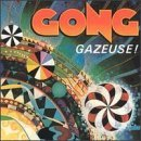 Gazeuse by Gong