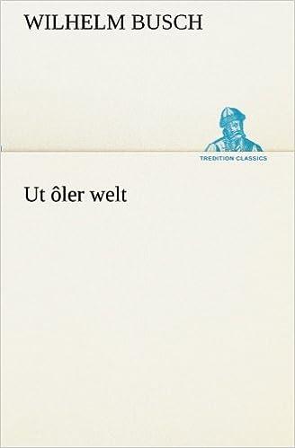 Englanti äänikirja ilmaiseksi ladata Ut ôler welt (German Edition) PDF iBook