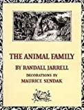 The Animal Family by Randall Jarrell (2007-06-28)