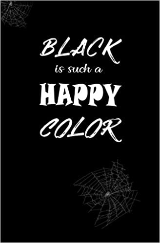 a6d71bf5a30 Black is Such a Happy Color: Blank Journal and Addams Quote: Mac Abre,  Write Run: 9781727100945: Amazon.com: Books