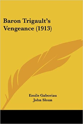 Book Baron Trigault's Vengeance (1913)