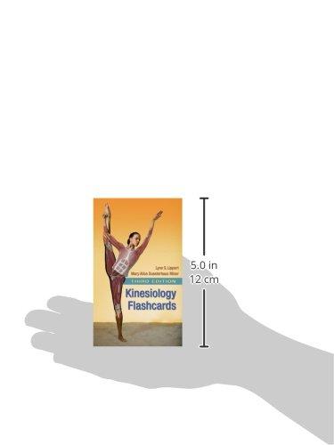 Kinesiology Flashcards Lynn S Lippert Pt Ms Mary Alice Duesterha