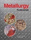 img - for Metallurgy Fundamentals: Teaching Package Text:2nd (Second) edition book / textbook / text book