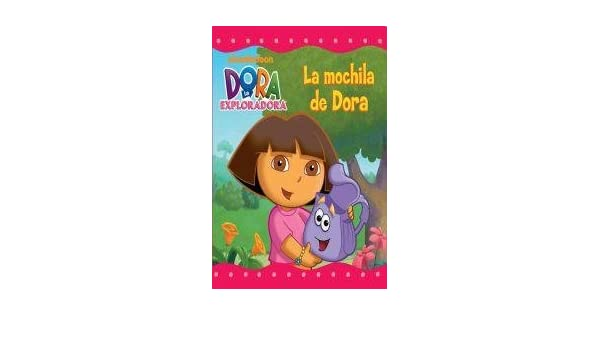 MOCHILA DE DORA, LA (Spanish Edition): NICKELODEON: 9789871409426: Amazon.com: Books