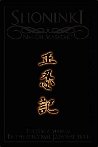 Shoninki: The Ninja Scroll - The Original Japanese Text ...