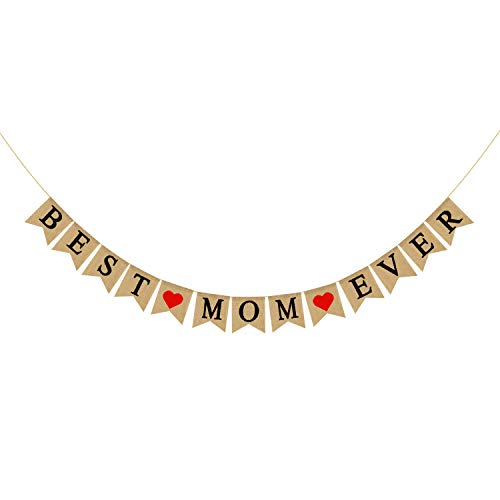 Burlap Best Mom Ever Banner | Rustic Mothers