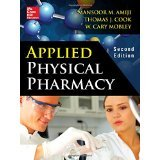 img - for Applied Physical Pharmacy 2/E [HARDCOVER] [2014] [By Mansoor Amiji] book / textbook / text book