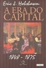 Era Do Capital: 1848 - 1875, A