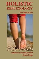 [Holistic Reflexology, the eight principles] [Author: Hodge, Glenda] [October, 2014] Paperback