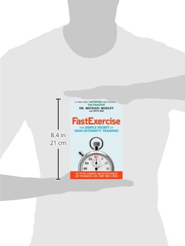 FastExercise: The Simple Secret of High-Intensity Training