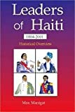 Leaders of Haiti, 1804-2001, Max Manigat, 1584321962