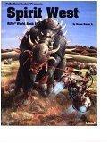 Spirit west, Rifts world book 15