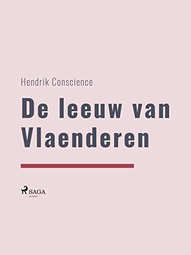 - De leeuw van Vlaenderen (Dutch Edition)