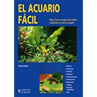 El acuario facil / The easier aquarium (Spanish Edition)