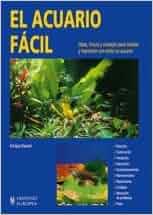 El acuario facil / The easier aquarium (Spanish Edition): Enrique Dauner: 9788425513473: Amazon.com: Books