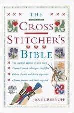 The Cross Stitchers Bible ILLUSTRATED