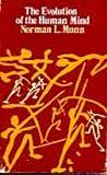 Evolution of the Human Mind, Munn, Norman L., 0395111498