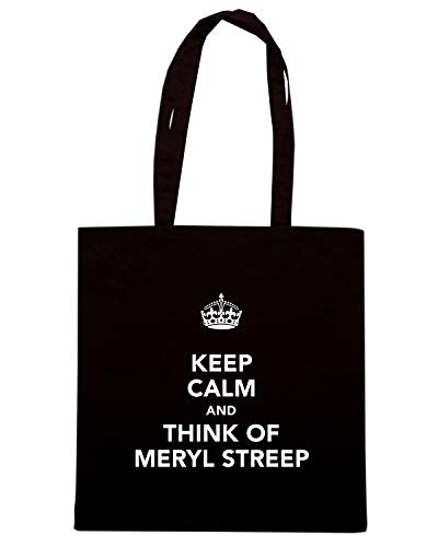 T-Shirtshock Borsa Shopper Nera TKC1166 KEEP CALM AND THINK OF MERYL STREEP
