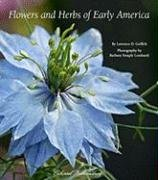 Flowers and Herbs of Early America