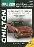 Chevy S-Series Pick-Ups, SUVs, GMC Sonoma, Jimmy, Envoy, Isuzu Hombre, Oldsmobile Bravada Chilton Manual (1994-2004)