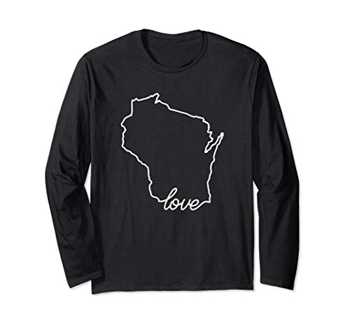 Love Wisconsin Long Sleeve Shirt - Wisconsin State Gift Idea