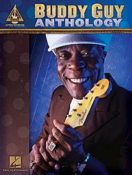 - Hal Leonard Buddy Guy Anthology Guitar Tab Songbook