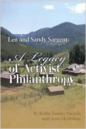 A Legacy of Activist Philanthropy: Len and Sandy Sargent