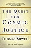 img - for Quest for Cosmic Justice (99) by Sowell, Thomas [Paperback (2002)] book / textbook / text book