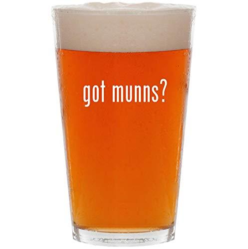 got munns? - 16oz All Purpose Pint Beer Glass