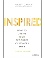 Inspired: How to Create Tech Products Customers Love, 2nd Edition
