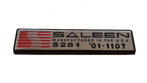 - Ford Mustang Saleen S281 Sc Numbered Dash Plate / Badge / Emblem / Plaque # 01-1053