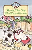 Monty, the Dog Who Wore Glasses, Colin West, 0525446362