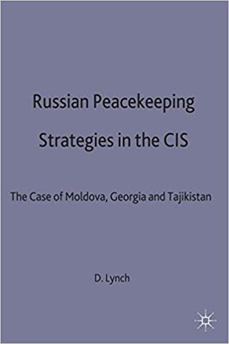 Russian Peacekeeping Strategies in the CIS: The Case of