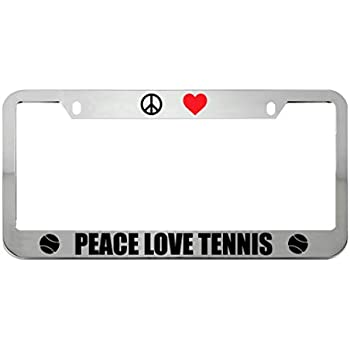 PEACE LOVE TENNIS METAL HEAVY DUTY CHROME License Plate Frame Tag Holder