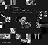 Book Review: Writers in Black and White by Alanna Lynott and Solange Berchemin
