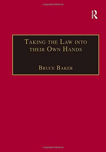 Taking the Law into their Own Hands: Lawless Law Enforcers in Africa (The Making of Modern Africa) by Routledge