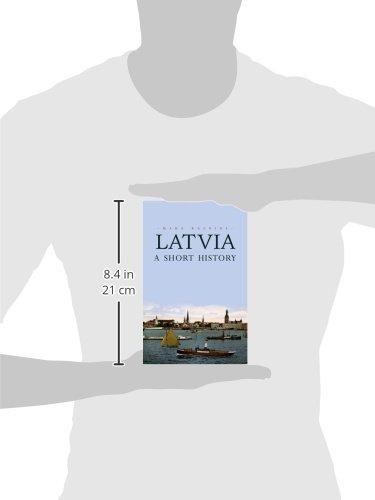 Latvia: A Short History