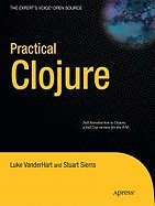 Practical Clojure [PB,2010] by Apraa2010