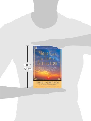 Money, and the Law of Attraction: Learning to Attract Wealth, Health, and Happiness Paperback – August 12, 2008